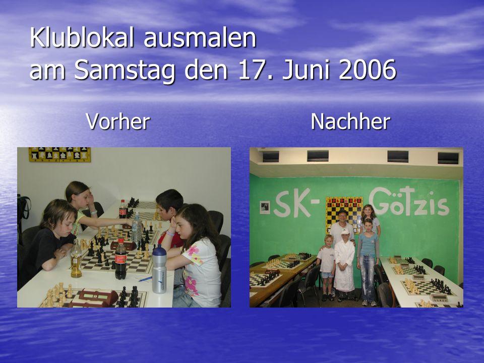 Klublokal ausmalen am Samstag den 17. Juni 2006 Vorher Nachher