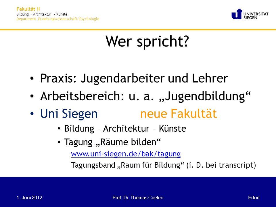 Fakultät II Bildung · Architektur · Künste Department Erziehungswissenschaft/Psychologie (Kinder- und) Jugendbildung Das Wort klingt ganz vertraut.