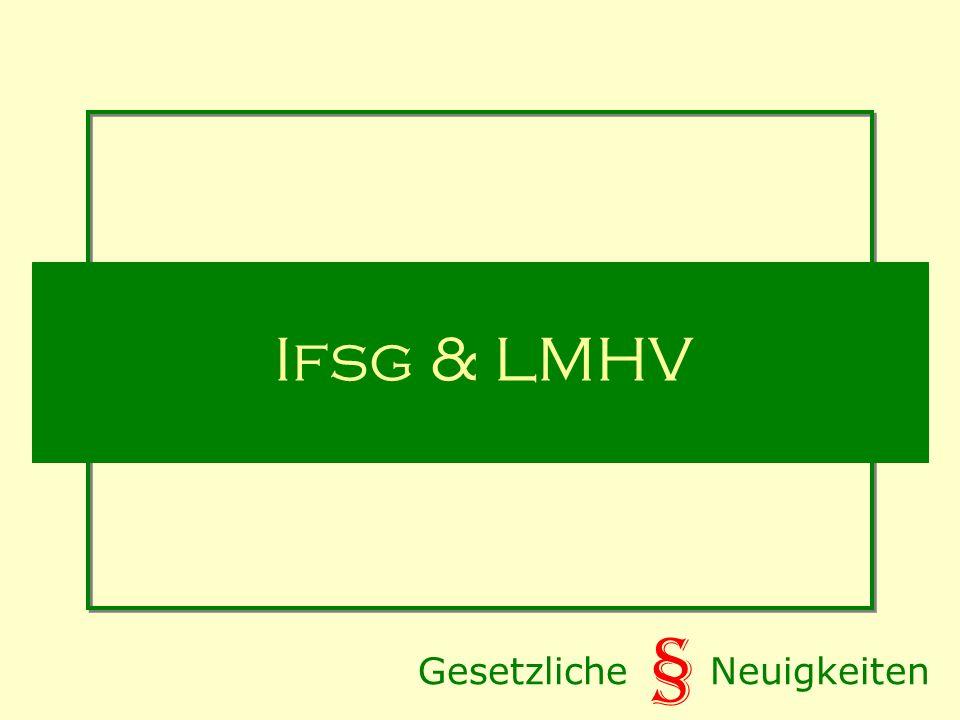 Gesetzliche Neuigkeiten § Ifsg & LMHV