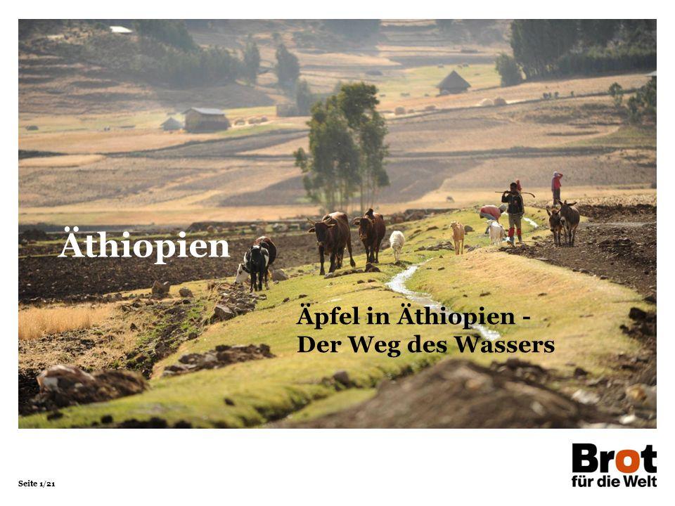 Seite 1/21 Äpfel in Äthiopien - Der Weg des Wassers Äthiopien