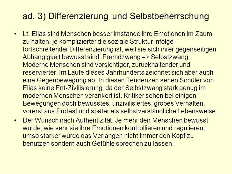 ad.3) Differenzierung und Selbstbeherrschung Lt.