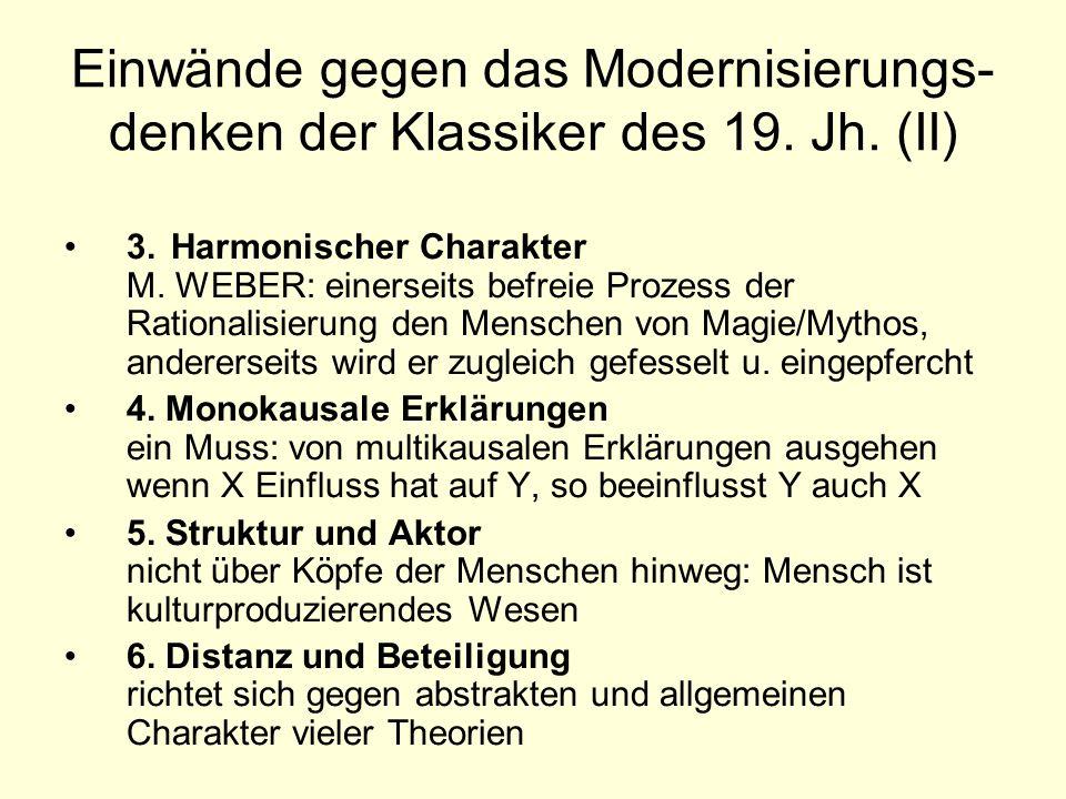 Einwände gegen das Modernisierungs- denken der Klassiker des 19.