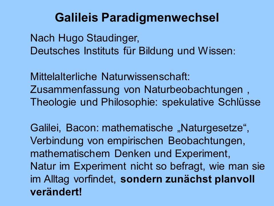 Galileis Paradigmenwechsel Nach Hugo Staudinger, Deutsches Instituts für Bildung und Wissen : Mittelalterliche Naturwissenschaft: Zusammenfassung von