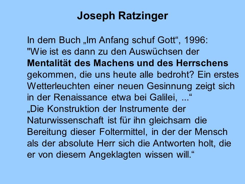 Joseph Ratzinger In dem Buch Im Anfang schuf Gott, 1996: