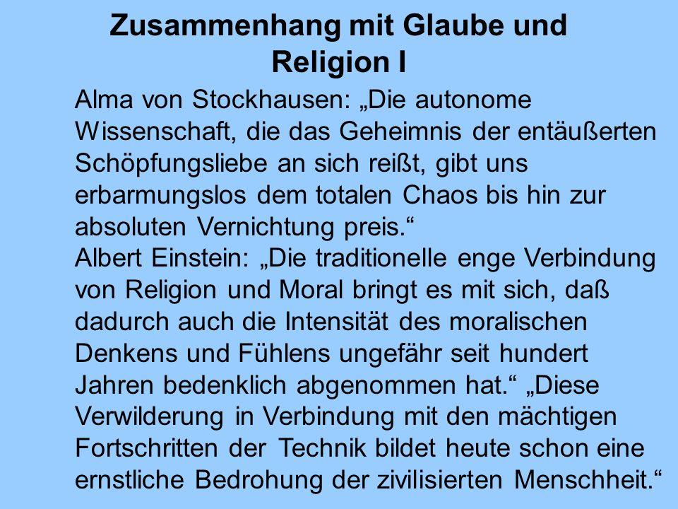 Zusammenhang mit Glaube und Religion I Alma von Stockhausen: Die autonome Wissenschaft, die das Geheimnis der entäußerten Schöpfungsliebe an sich reiß