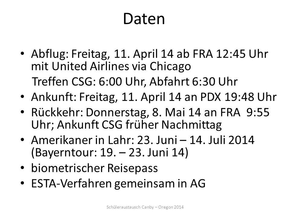 Daten Abflug: Freitag, 11. April 14 ab FRA 12:45 Uhr mit United Airlines via Chicago Treffen CSG: 6:00 Uhr, Abfahrt 6:30 Uhr Ankunft: Freitag, 11. Apr