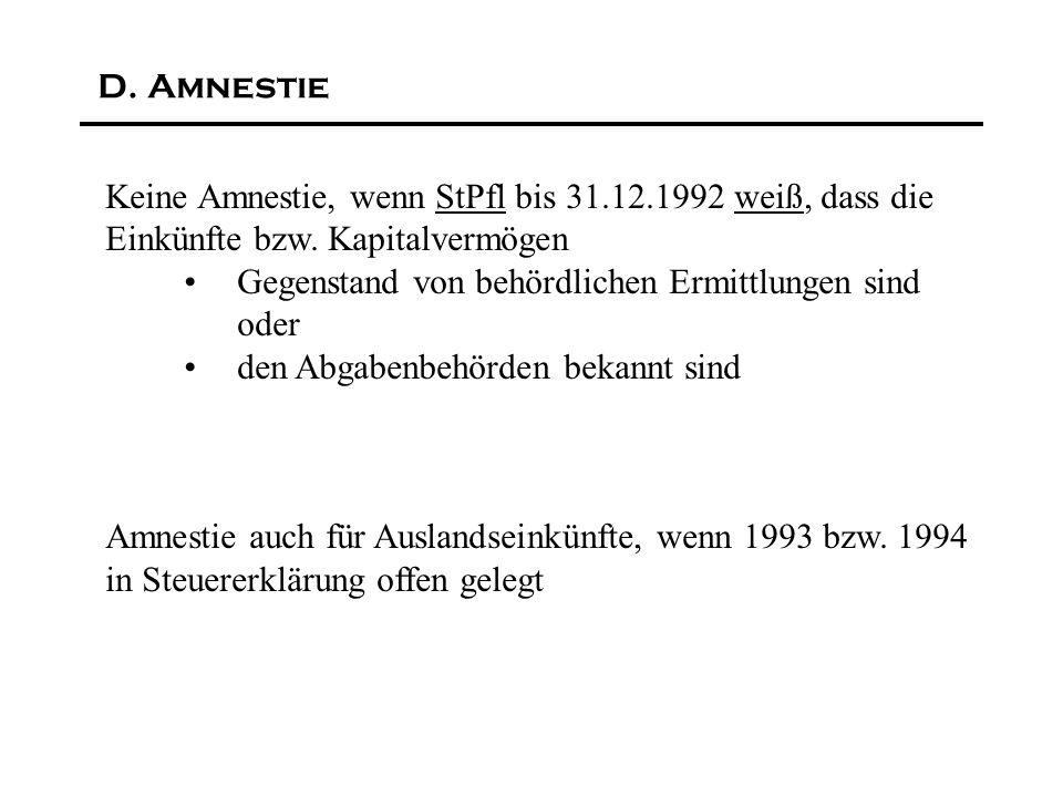 Keine Amnestie, wenn StPfl bis 31.12.1992 weiß, dass die Einkünfte bzw.