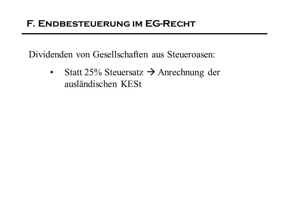 Dividenden von Gesellschaften aus Steueroasen: Statt 25% Steuersatz Anrechnung der ausländischen KESt F.