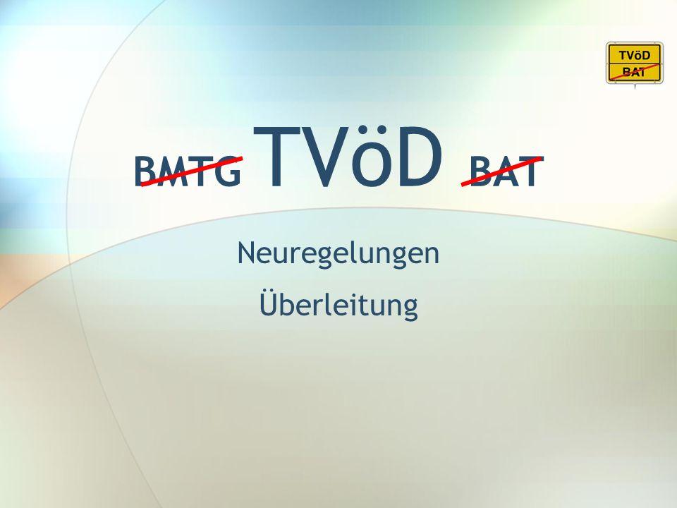 BMTG TVöD BAT Neuregelungen Überleitung