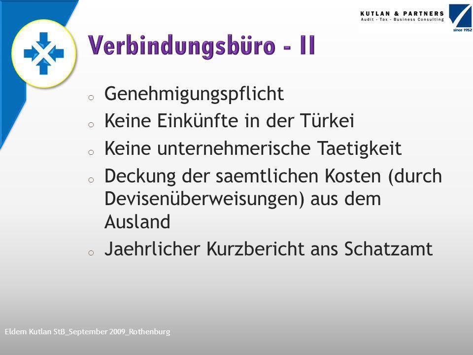 Nach Abkommen zwischen TR – D zur Vermeidung der Doppelbesteuerung von türkischen Ertragssteuern befreit Einkommensteuer- sowie Stempelsteuerbefreiung für die Gehaelter der Angestellten Eldem Kutlan StB_September 2009_Rothenburg