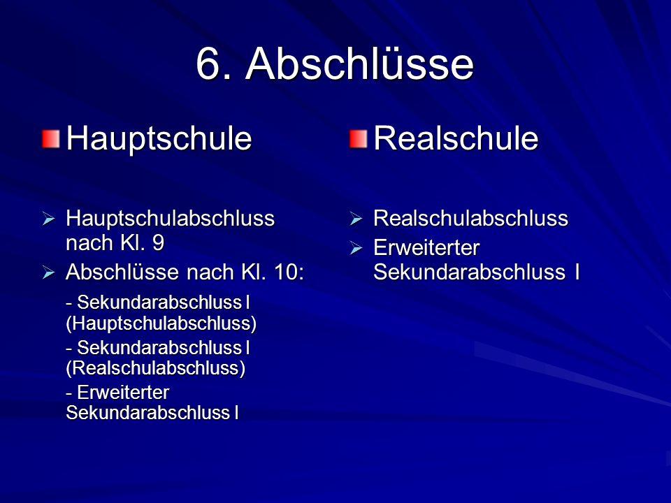 6.Abschlüsse Hauptschule Hauptschulabschluss nach Kl.