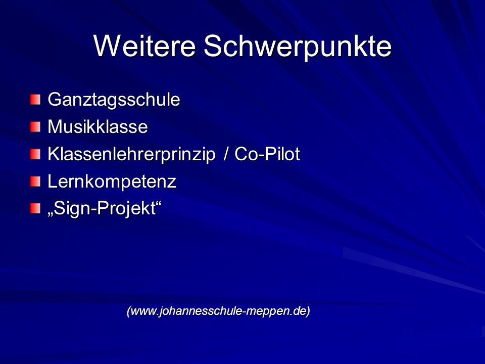 Weitere Schwerpunkte GanztagsschuleMusikklasse Klassenlehrerprinzip / Co-Pilot LernkompetenzSign-Projekt(www.johannesschule-meppen.de)