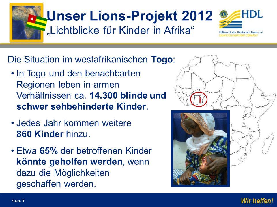 Seite 4 Wir helfen.Es gibt in ganz Togo bislang keine augenmedizinische Abteilung für Kinder.