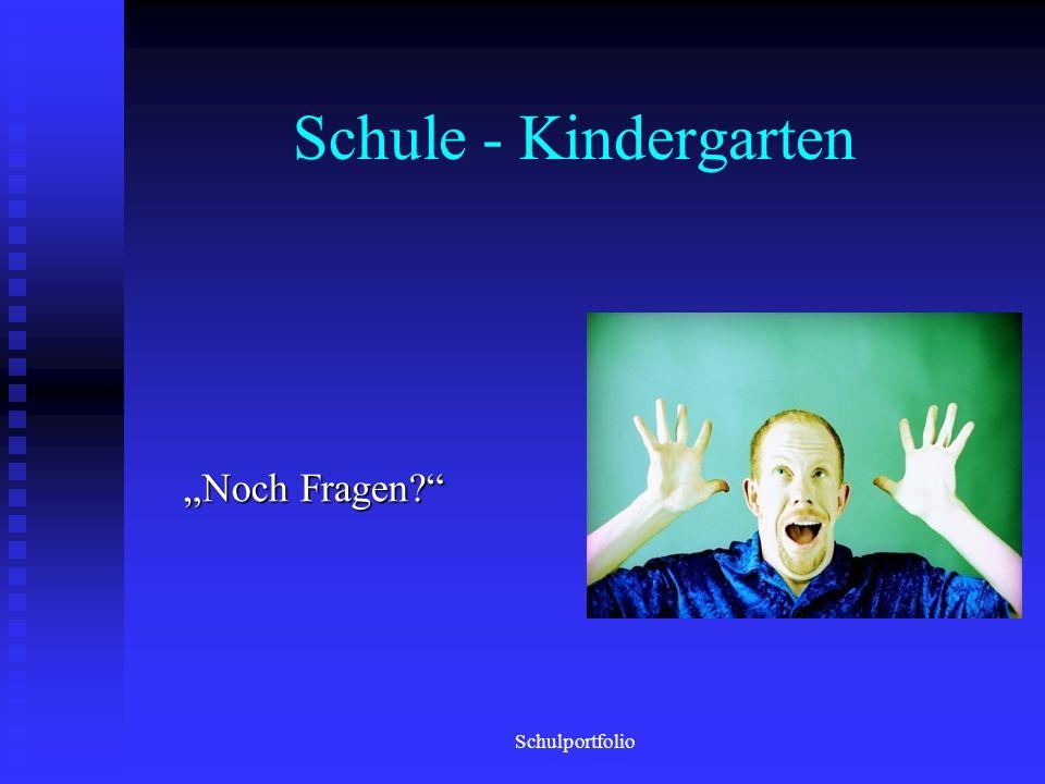 Schule - Kindergarten Schulportfolio
