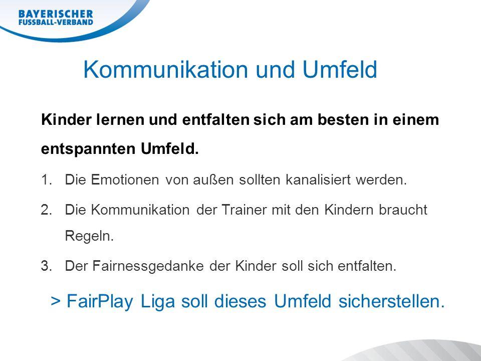 Inhalte der FairPlay Liga Fanzone (mind. 15 m zum Spielfeld) Trainer & Wechselbänke
