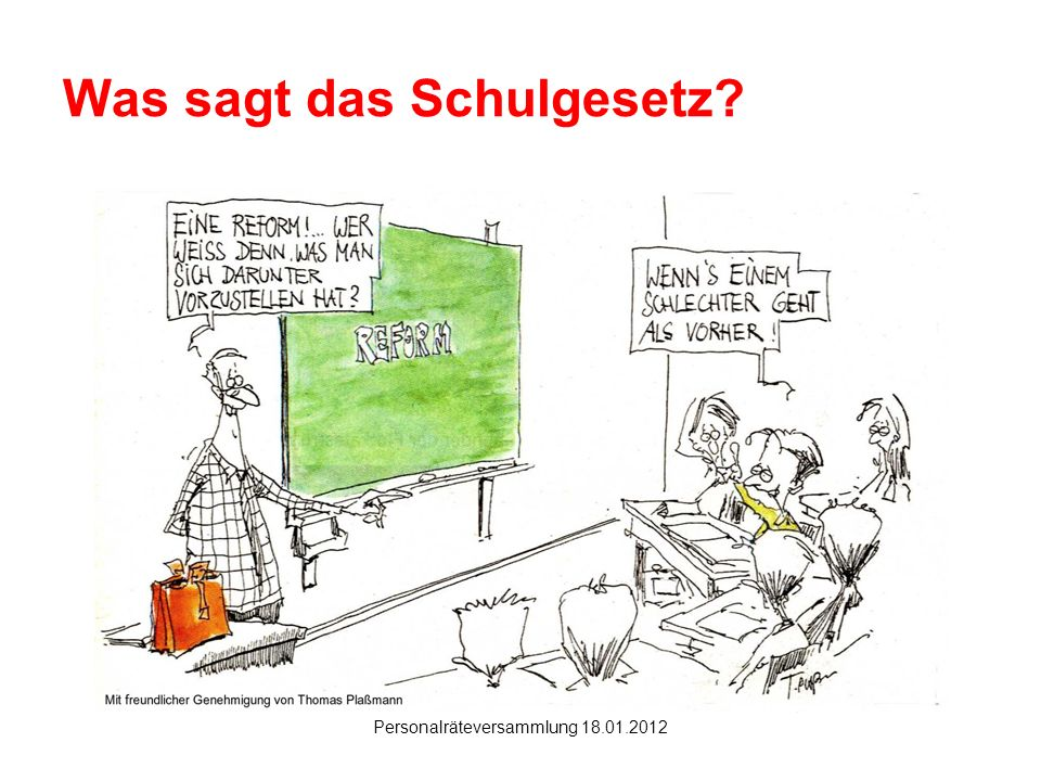 Hanau Personalräteversammlung 18.01.2012 Was sagt das Schulgesetz?