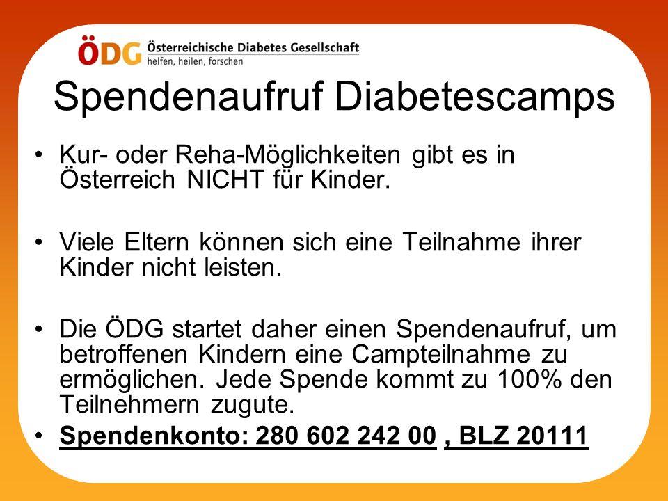 Spendenaufruf Diabetescamps Kur- oder Reha-Möglichkeiten gibt es in Österreich NICHT für Kinder. Viele Eltern können sich eine Teilnahme ihrer Kinder