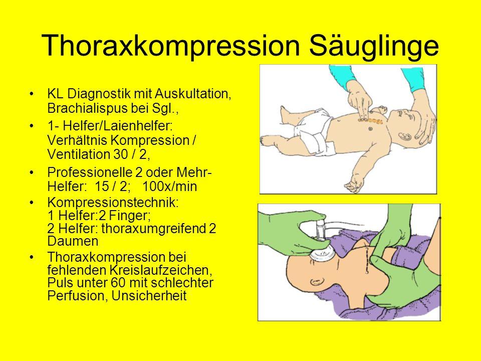 Thoraxkompression Säuglinge KL Diagnostik mit Auskultation, Brachialispus bei Sgl., 1- Helfer/Laienhelfer: Verhältnis Kompression / Ventilation 30 / 2