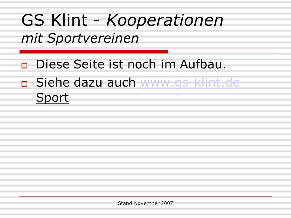Stand November 2007 GS Klint - Kooperationen mit Sportvereinen Diese Seite ist noch im Aufbau.