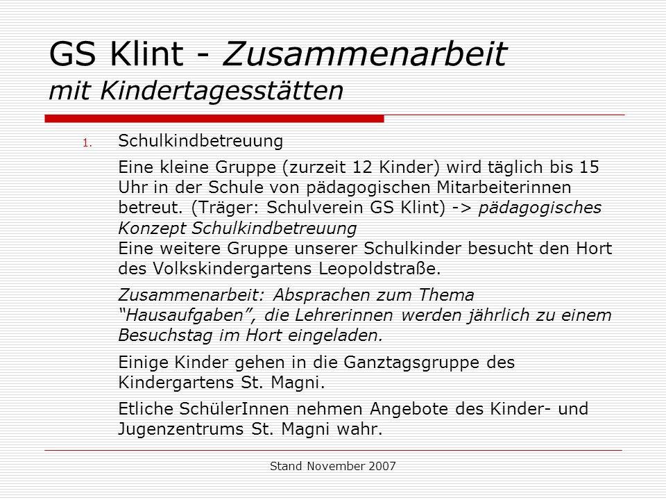 Stand November 2007 GS Klint - Zusammenarbeit mit Kindertagesstätten 1.
