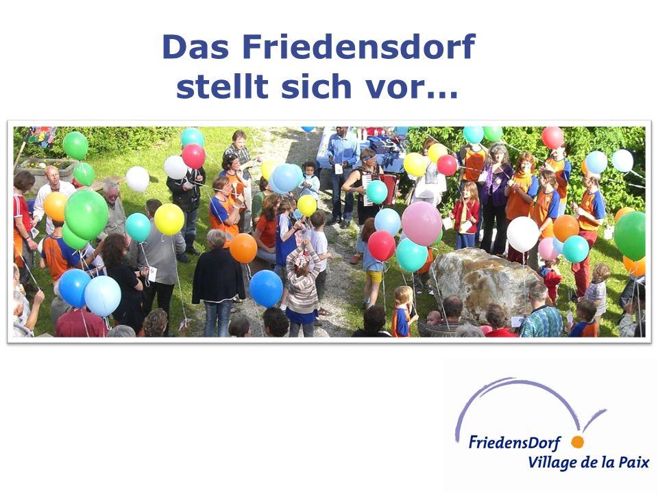 Das Friedensdorf stellt sich vor…