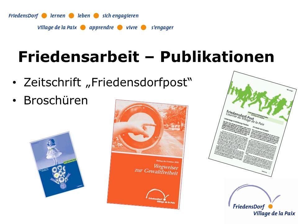 Friedensarbeit – Publikationen Zeitschrift Friedensdorfpost Broschüren
