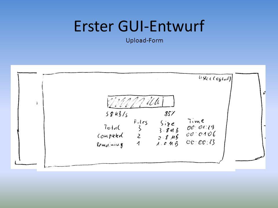 Erster GUI-Entwurf Upload-Form