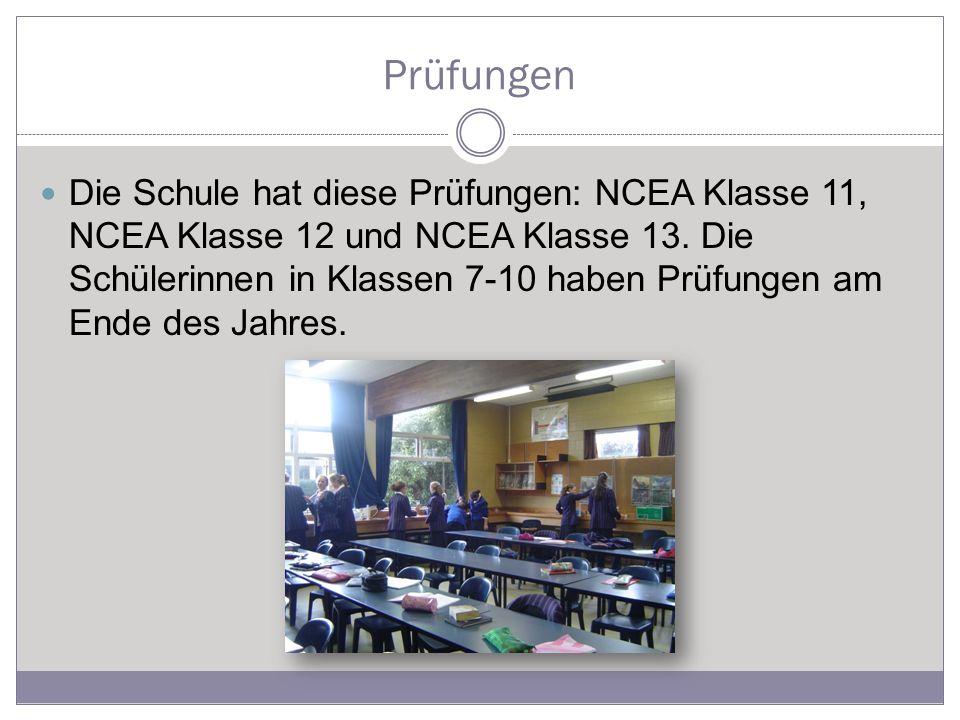 Prüfungen Die Schule hat diese Prüfungen: NCEA Klasse 11, NCEA Klasse 12 und NCEA Klasse 13.