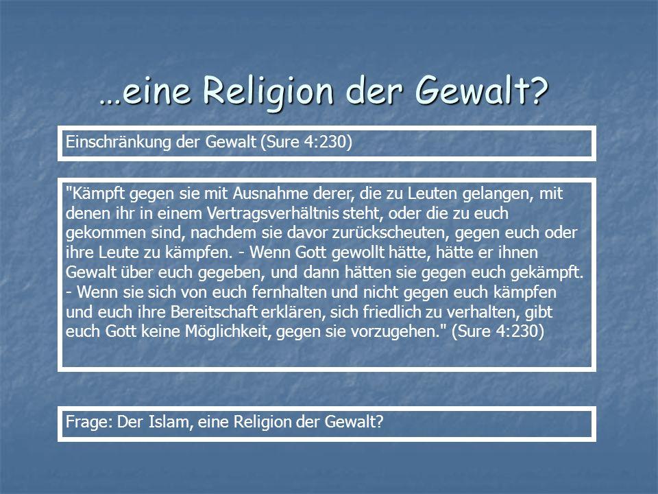 …eine Religion der Gewalt? Einschränkung der Gewalt (Sure 4:230)