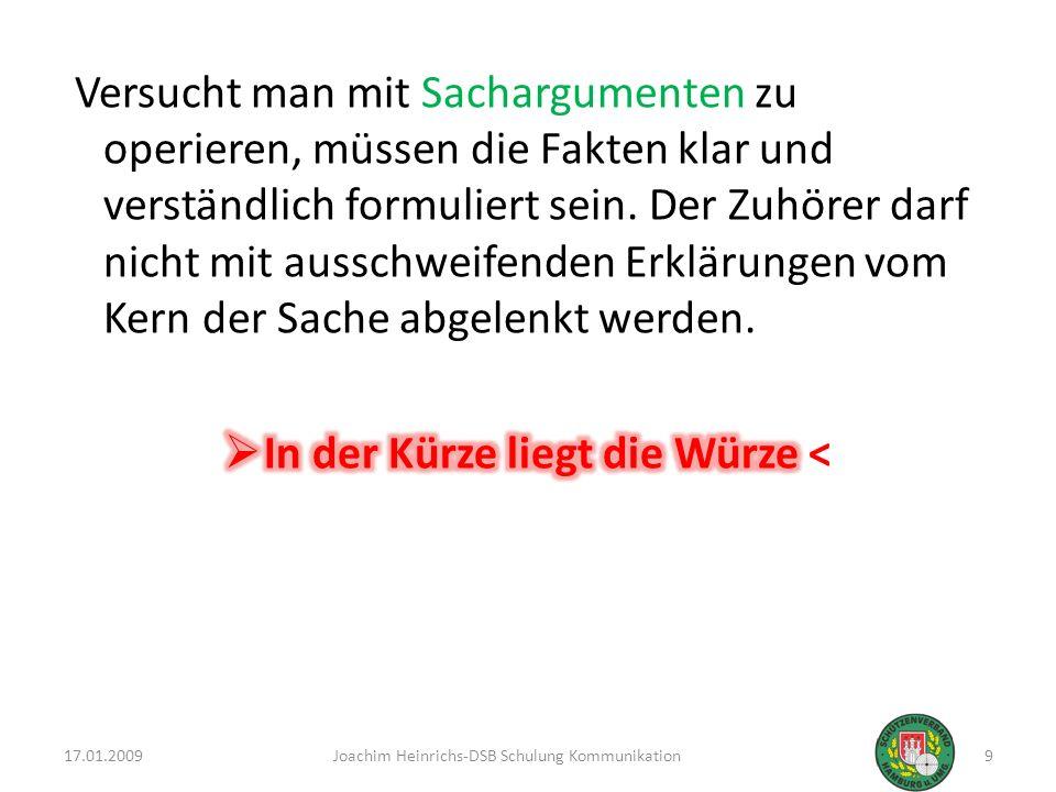 17.01.20099Joachim Heinrichs-DSB Schulung Kommunikation