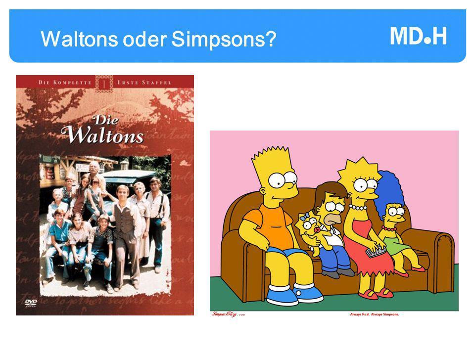Waltons oder Simpsons?