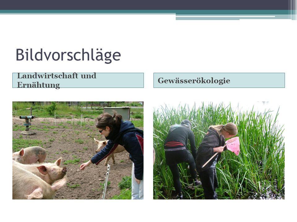 Bildvorschläge Landwirtschaft und Ernähtung Gewässerökologie