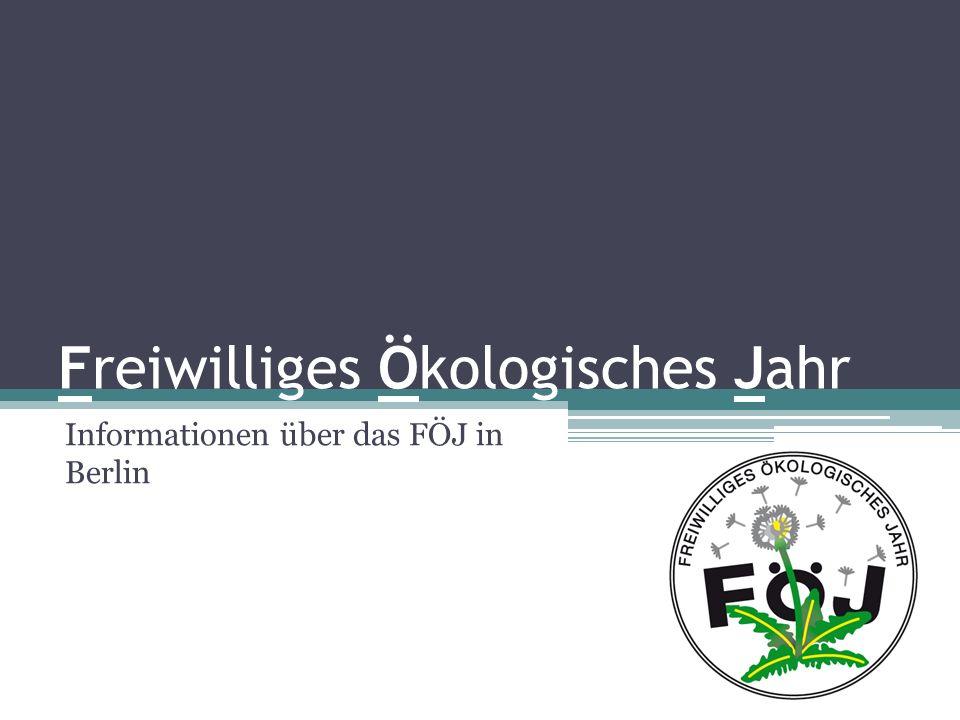 Freiwilliges Ökologisches Jahr Informationen über das FÖJ in Berlin
