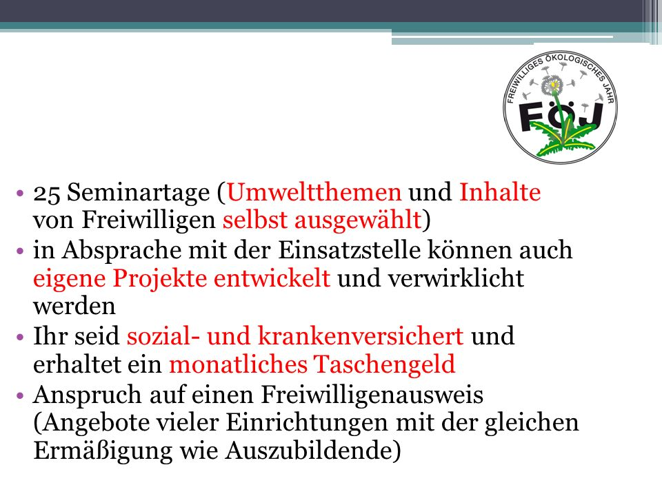 Einsatzstellen Umweltbildung, z.B.Waldorfkindergärten, Kinderbauernhof o.ä.