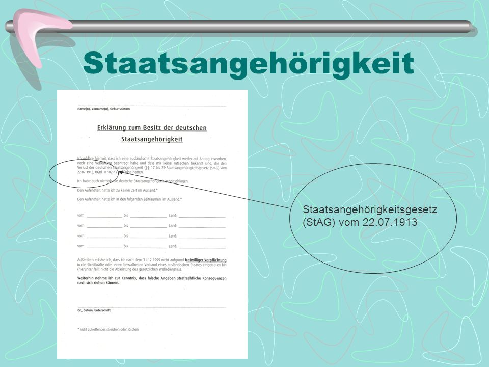 Der Personenausweis Da alle Deutschen Bürger des deutschen Staates sind (gemäß §1 RuStAG), sind alle deutschen Staatsangehörigen verpflichtet, ein gül
