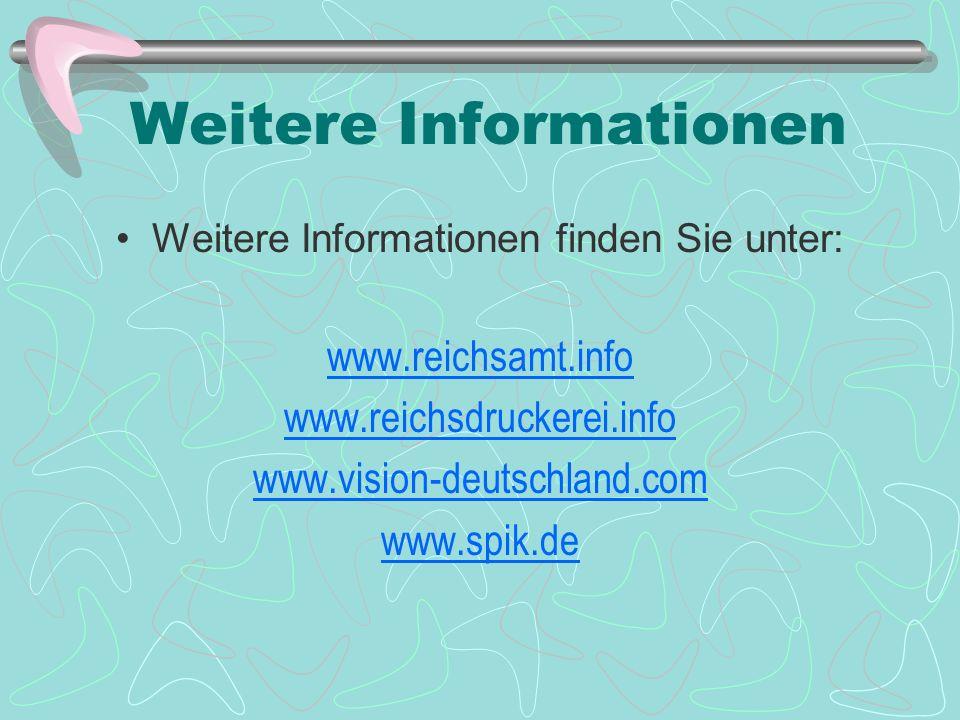 Der Personenausweis kann in jeder Ortsfiliale der Vision-Deutschland oder unter www.reichsdruckerei.info beantragt werden.