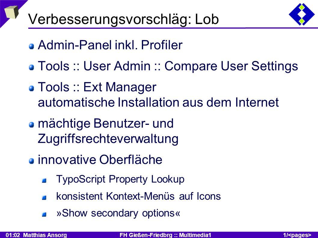 01:02 Matthias Ansorg FH Gießen-Friedbrg :: Multimedia11/ Verbesserungsvorschläg: Lob Admin-Panel inkl.