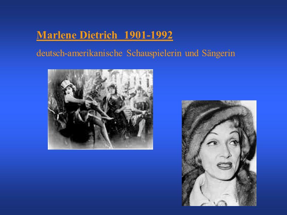 Marlene Dietrich 1901-1992 deutsch-amerikanische Schauspielerin und Sängerin