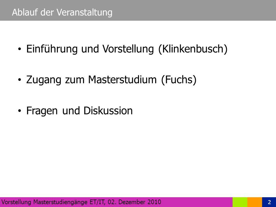 2 Ablauf der Veranstaltung Vorstellung Masterstudiengänge ET/IT, 02.