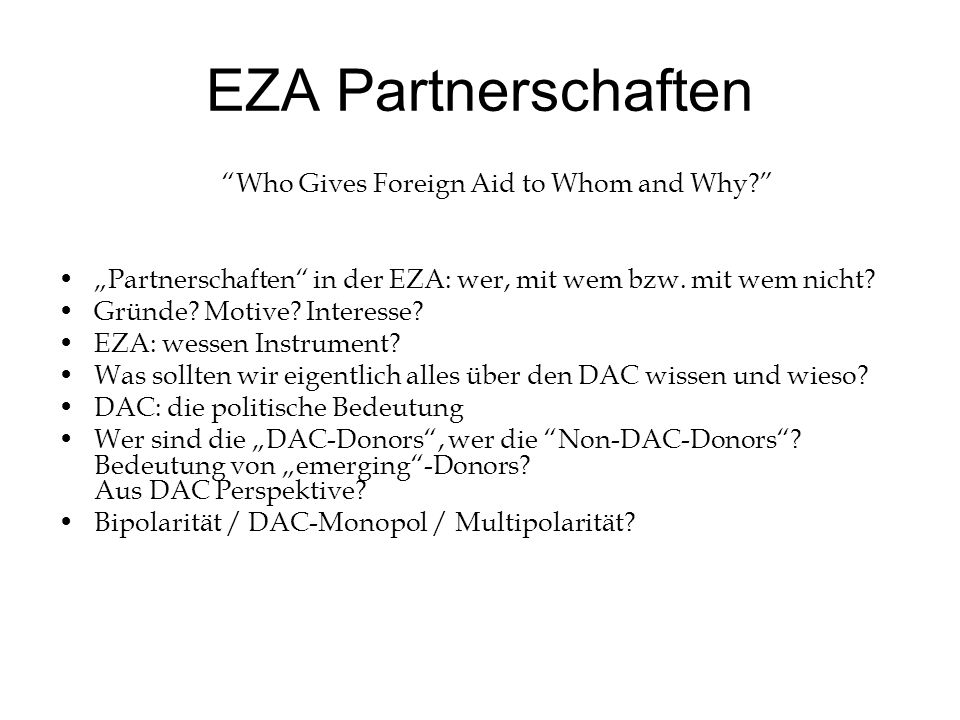 EZA Partnerschaften Who Gives Foreign Aid to Whom and Why.