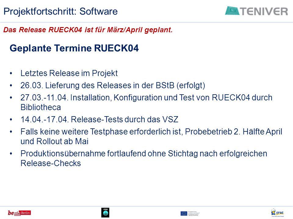 Geplante Termine RUECK04 Letztes Release im Projekt 26.03. Lieferung des Releases in der BStB (erfolgt) 27.03.-11.04. Installation, Konfiguration und