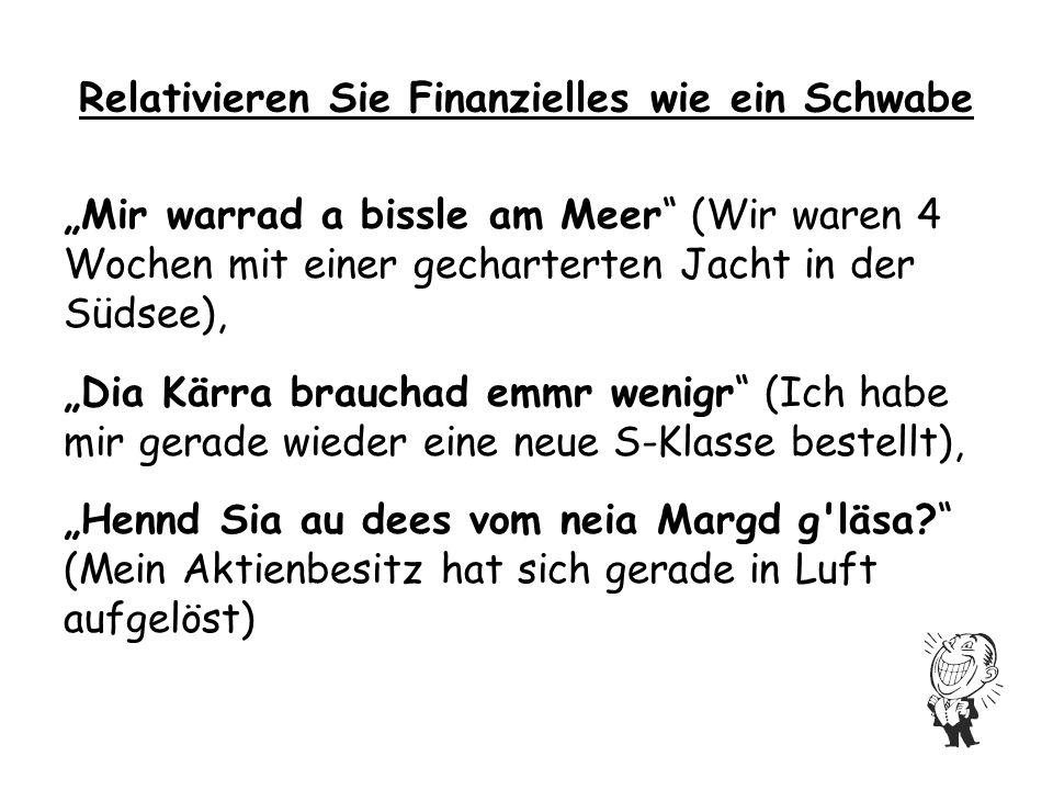 A baar Vokabla DeutschSchwäbisch Aber ja!Ha freile.