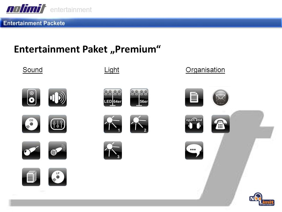Entertainment Paket Premium entertainment SoundLightOrganisation