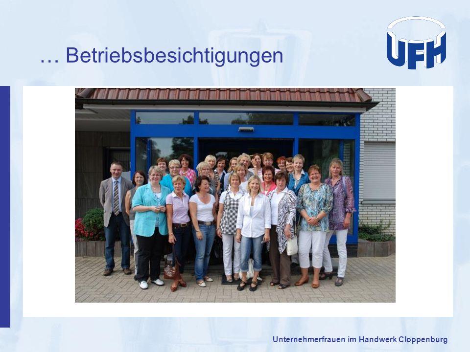 … Betriebsbesichtigungen Unternehmerfrauen im Handwerk Cloppenburg
