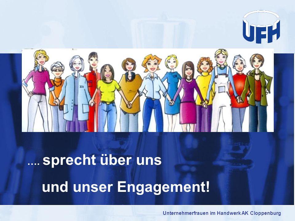 …. sprecht über uns und unser Engagement! Unternehmerfrauen im Handwerk AK Cloppenburg