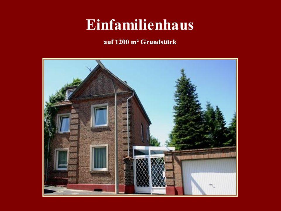 Einfamilienhaus auf 1200 m² Grundstück