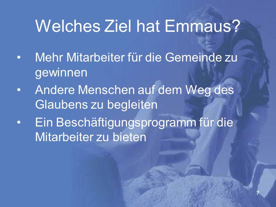 7 Welches Ziel hat Emmaus.