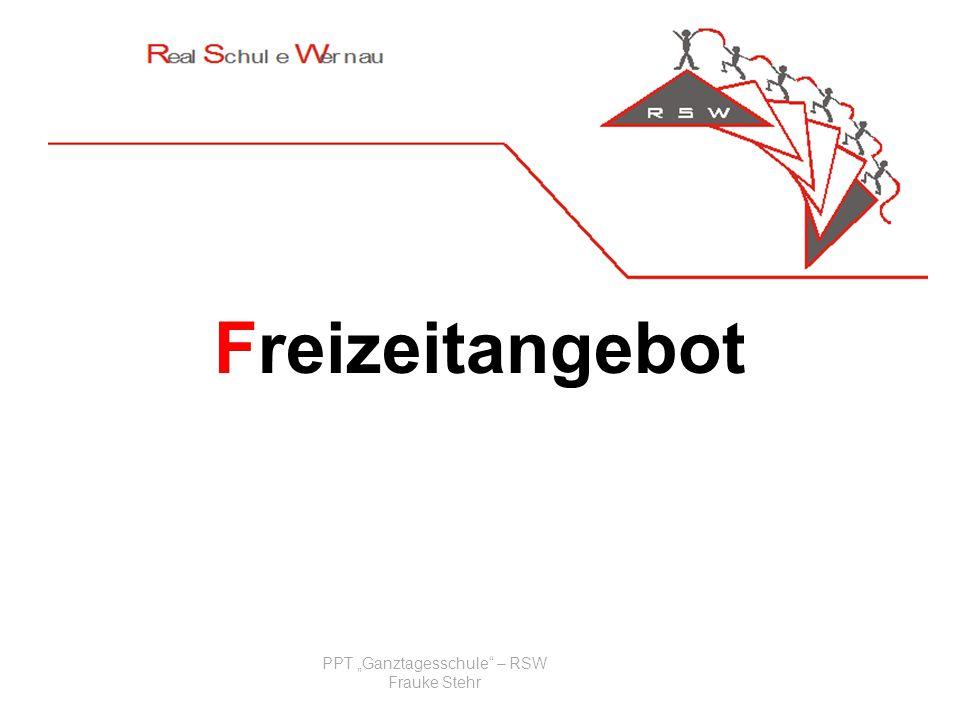 Freizeitangebot PPT Ganztagesschule – RSW Frauke Stehr