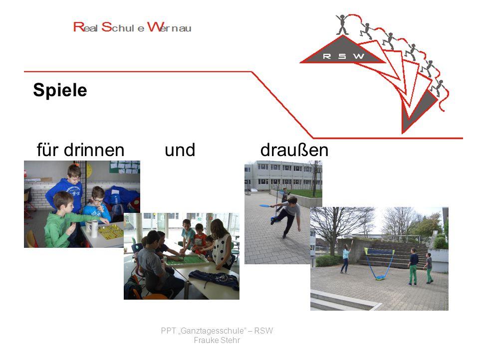 Ziele: PPT Ganztagesschule – RSW Frauke Stehr Spiele für drinnenunddraußen