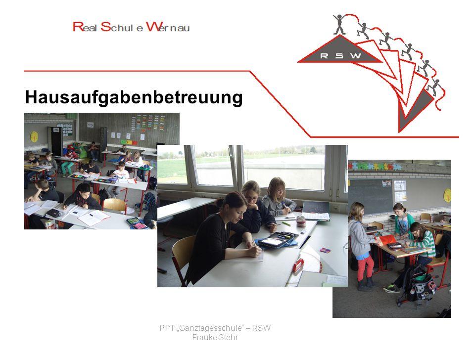 PPT Ganztagesschule – RSW Frauke Stehr Hausaufgabenbetreuung